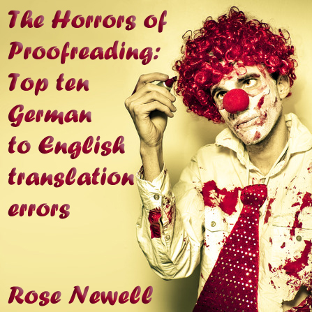 The Horrors Of Proofreading Top Ten German To English Translation