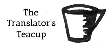 "Translation blog ""The Translator's Teacup"", hosted by Rose Newell Logo"