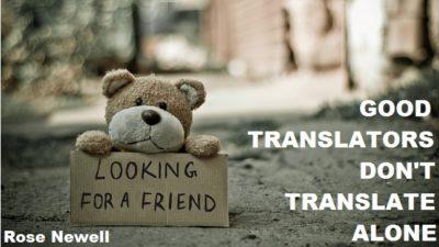 Good translators don't translate alone